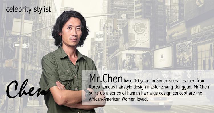 Premierlacewigs  Chief Celebrity Stylist-Mr. Chen